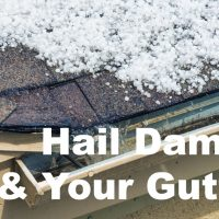 Hail Damage & Your Gutters