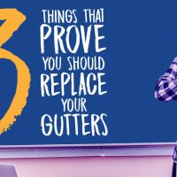 3 Things That Prove You Should Replace Your Gutters